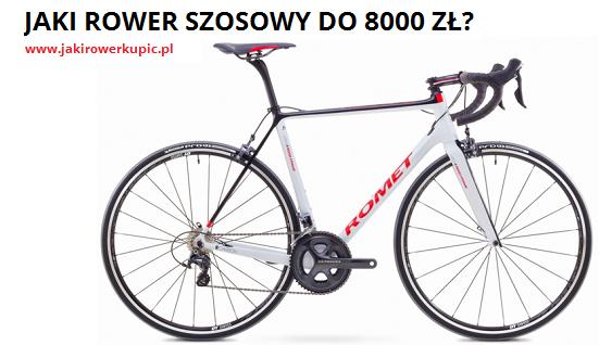 jaki rower szosowy do 8000 zł