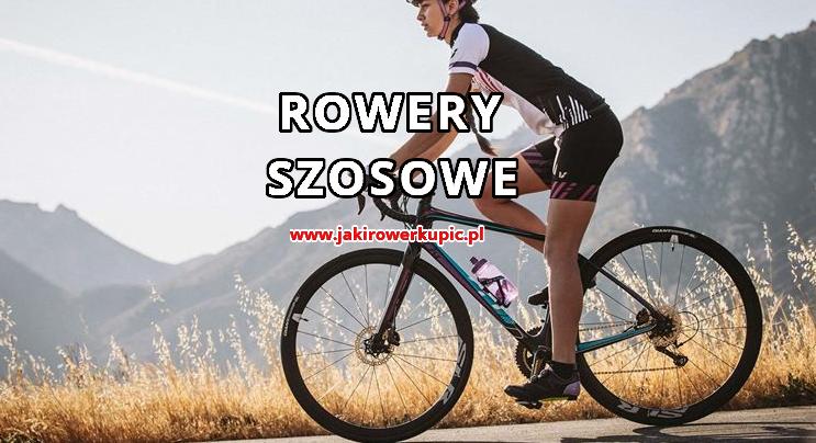 rowery szosowe - jaki rower szosowy kupić