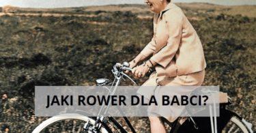 Jaki rower dla babci?