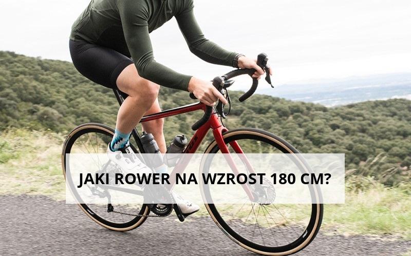 jaki rower na 180 cm wzrostu