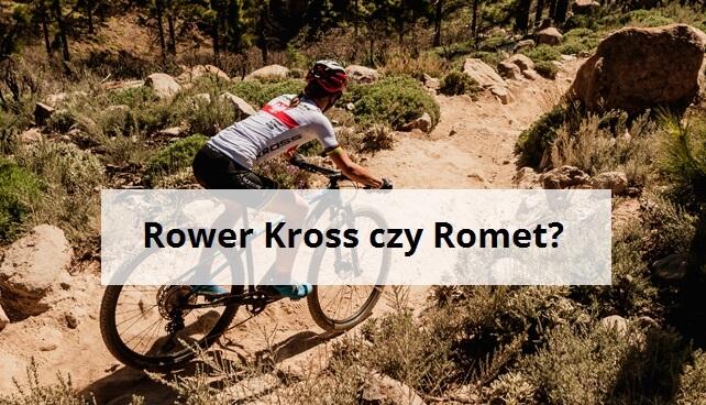 jaki rower lepszy kross czy romet